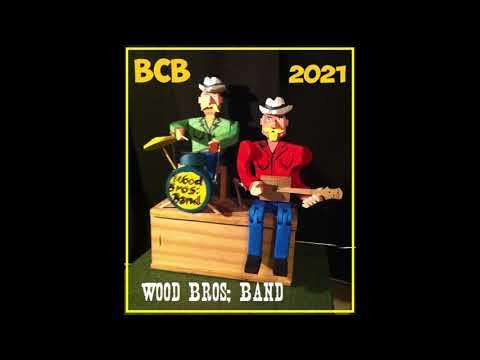 wOOD Bros; 2021 bcb