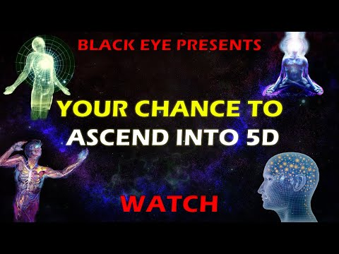 Your chance to Ascend into 5D