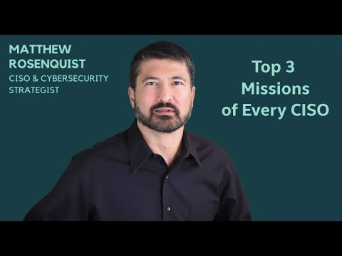 Top 3 Missions for CISOs
