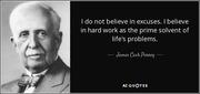 James Cash Penney - bad excuses vs hard work