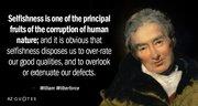 William Wilberforce - Selfishness, corruption, ignorance