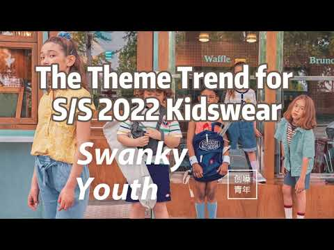 Swanky Youth The Theme Trend for SS 2022 Kidswear  | POP Fashion