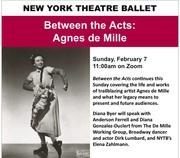 New York Theatre Ballet presents Between the Acts: Agnes de Mille