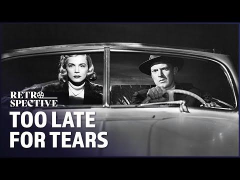 Too Late For Tears (1949) | Noir True Crime Starring Dan Duryea Full Movie | Retrospective