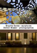 Expo : Brigitte Danse, sculptures et Stefan Wasser, photographies