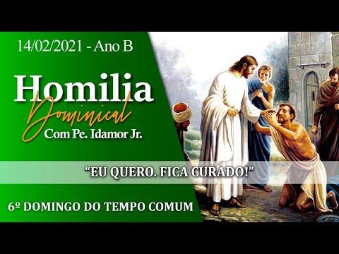 ⚜️ Homilia Dominical - 6º Domingo do Tempo Comum - Ano B