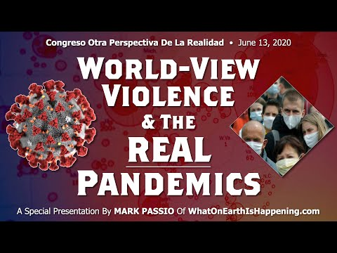 Mark Passio - World View Violence & The REAL Pandemics