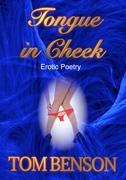 Tongue in Cheek: Erotic Poetry