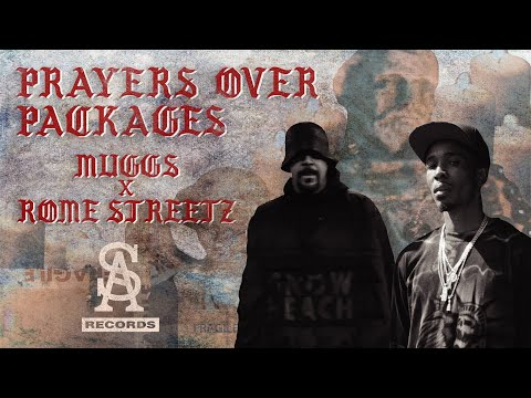 DJ MUGGS x ROME STREETZ - Prayers Over Packages (Extended Directors Cut)