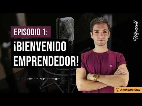 !Bienvenido Emprendedor! Podcast Episodio 1