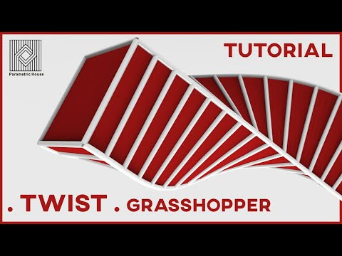 Grasshopper Tutorial (Twist)