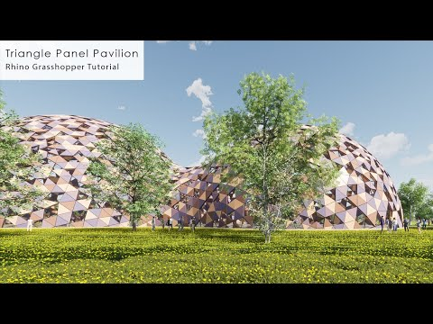 Triangle Panel Pavilion Rhino Grasshopper Tutorial