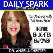 Daily Spark with Dr Angela | Your Morning Faith Talk Radio Show