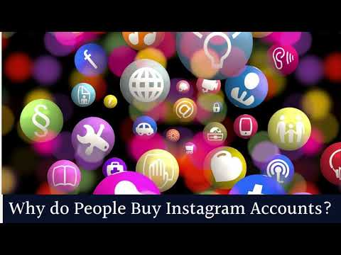 Why do People Buy Instagram Accounts?