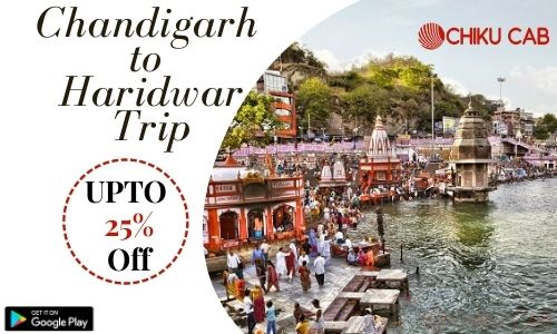 Book Chandigarh to Haridwar taxi service for One Way