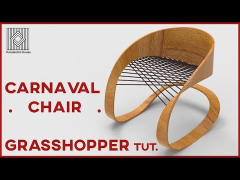 Grasshopper Tutorial (Carnaval Chair)