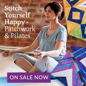 Stitch Yourself Happy - Patchwork and Pilates