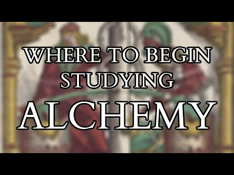 Alchemy - Where to Begin - Introduction to the Summa Perfectionis (Sum of Perfection) Pseudo-Geber