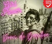 GIRL POWER! Dones de Barcelona