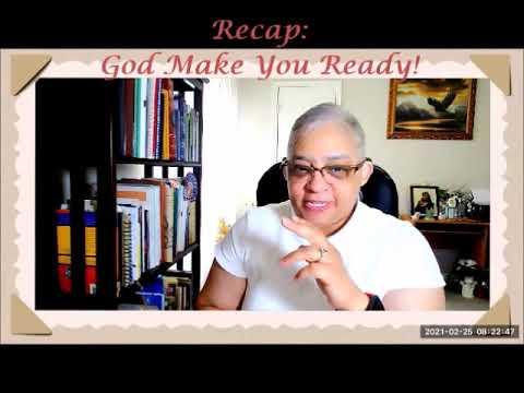 Recap:  God Almighty Makes You Ready