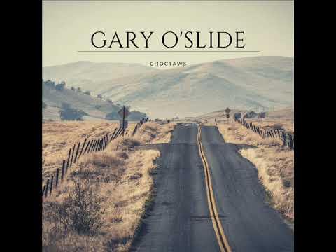 Gary O'Slide   Choctaws