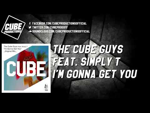 THE CUBE GUYS feat. SIMPLY T - I'm gonna get you [Official]
