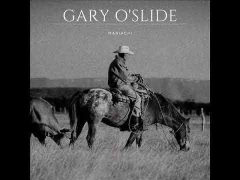 Gary O'Slide   Mariachi