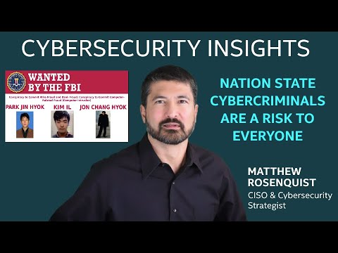 Nation State Cybercriminals are a Risk to Everyone