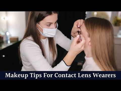 Makeup Tips For Contact Lens Wearers