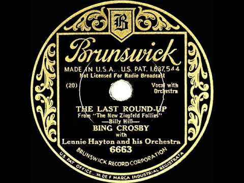 1933 HITS ARCHIVE: The Last Round-Up - Bing Crosby
