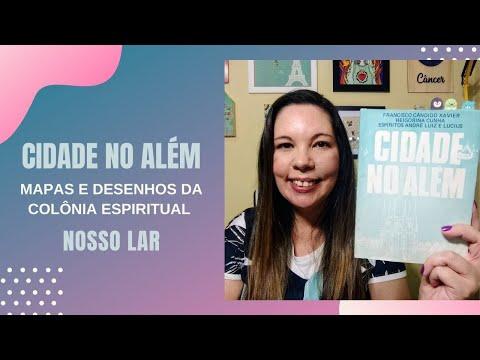 """CIDADE NO ALÉM: MAPAS E DESENHOS DA COLÔNIA ESPIRITUAL """"NOSSO LAR"""""""