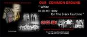 """ White Redemption: On the Black Faultline"""