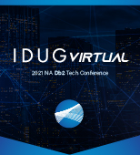IDUG Db2 North America Virtual Tech Conference