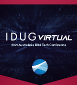 IDUG VIRTUAL AUSTRALASIA Db2 Tech Conference