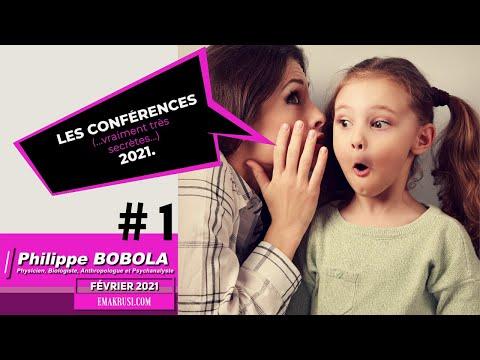 Conférences vraiment très secrètes - Février 2021 - Philippe Bobola