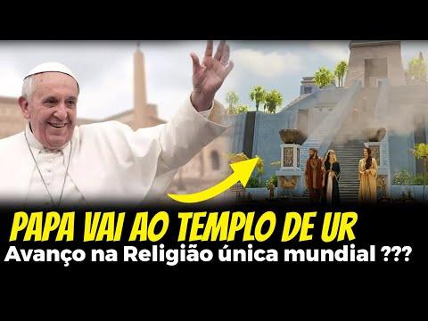 Papa Francisco e a Religião Global (Ida ao Iraque - Zigurate de Ur)