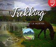 ACTIVITAT ESPECIAL!! TREKKING SANT JERONI DE LA MURTRA, DE MUNTANYA A MAR (AMB AVITUALLAMENT INCLOS!)