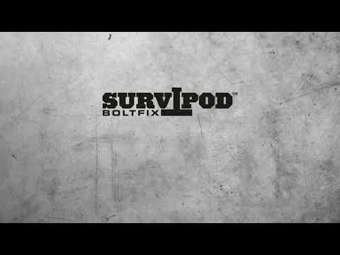 The Survipod Boltfix