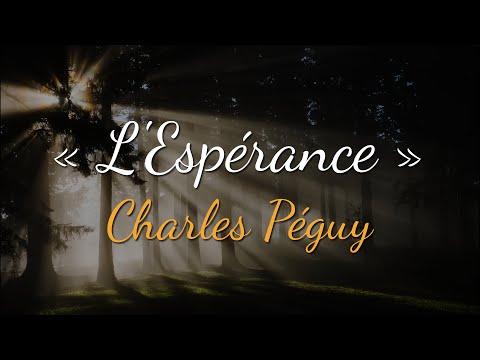 L'Espérance - Charles Péguy - Le Réconfort des Lettres