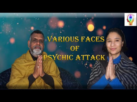 Various Faces of Psychic Attack |  Remove Negative Energy | What Is Negative Energy |