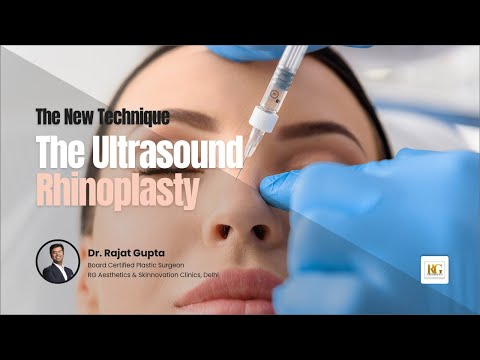 Ultrasonic Rhinoplasty | The Most Precise & Painless Way to Get a Nose Job | Dr Rajat Gupta, Delhi