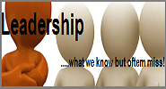 Leadership what we know but miss out often !