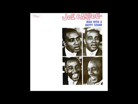 Joe Carroll - The Man With A Happy Sound (1961) (Full Album)