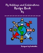 My Holidays and Celebrations Recipe Book