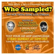 Who Sampled? Hip Hop Trivia Game with guest cohost DJ Flipout (Vancouver)