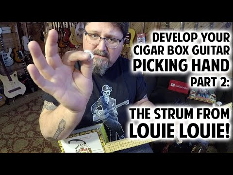 """Develop Your Picking Hand on Cigar Box Guitar Pt  2: """"Louie Louie"""" (Beginner Lesson)"""