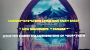 CORNER*3:16*STONE CHRISTIAN FAITH BASE NEW BRUNSWICK CANADA PHOTO