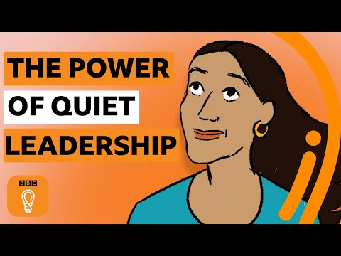 The power of quiet leadership | BBC Ideas