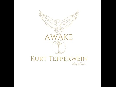 AWAKE - Kurt Tepperwein