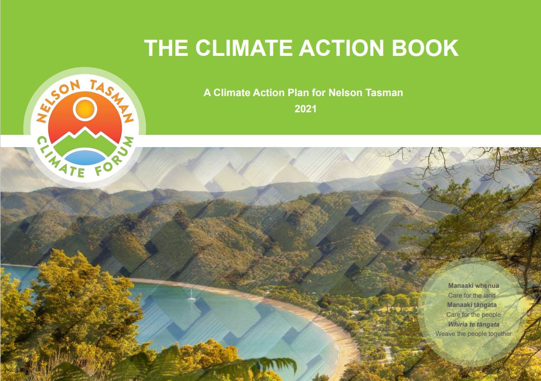 Read the Climate Action Book: A Climate Action Plan for Nelson Tasman here